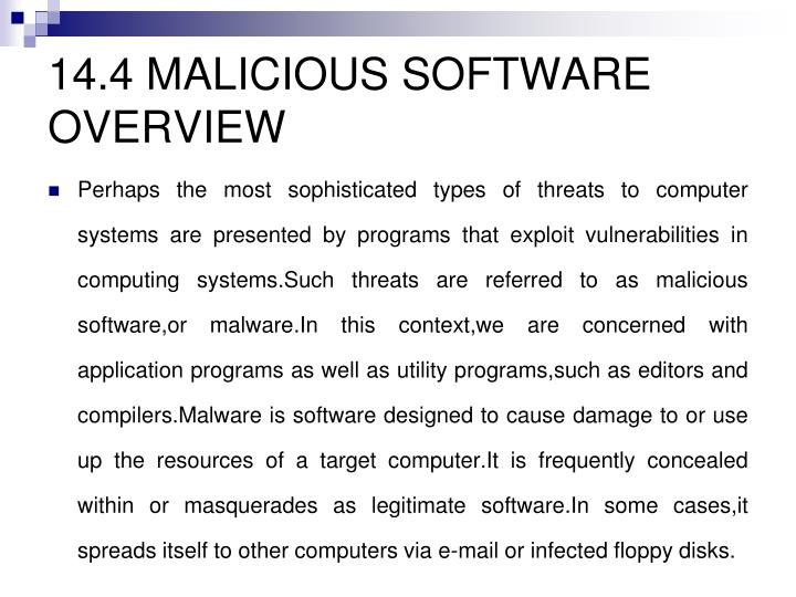 14.4 MALICIOUS SOFTWARE OVERVIEW