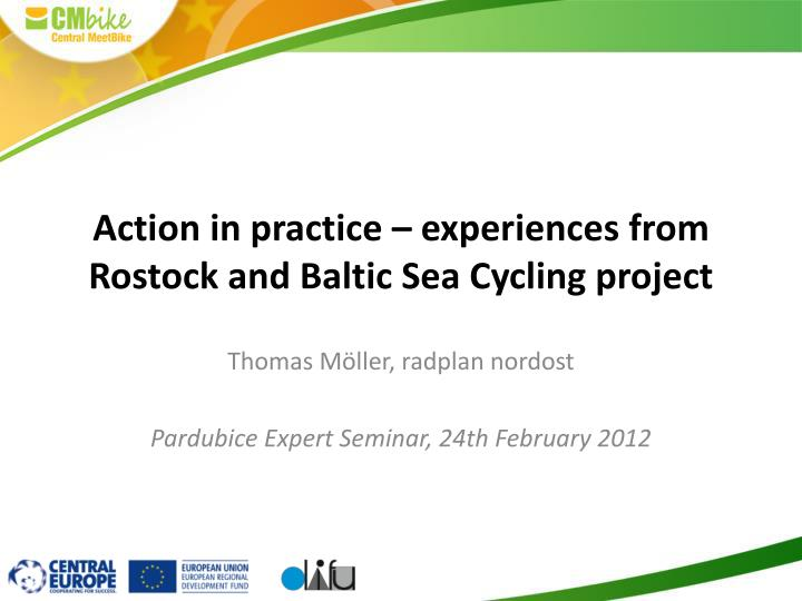 Action in practice experiences from rostock and baltic sea cycling project