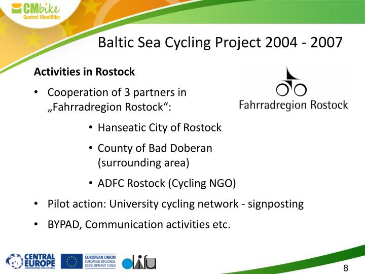 Baltic Sea Cycling Project 2004 - 2007