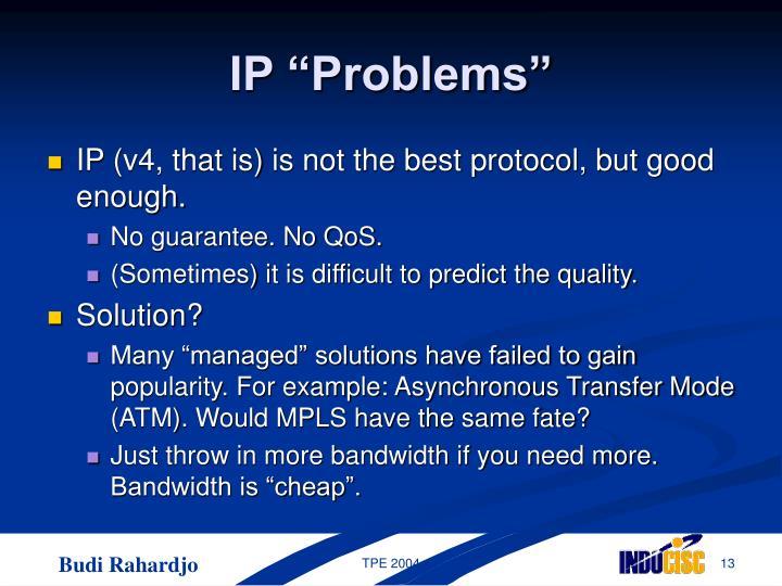 "IP ""Problems"""