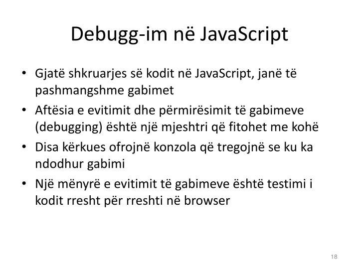 Debugg-im në JavaScript