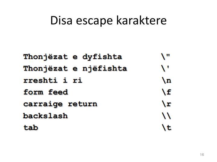 Disa escape karaktere