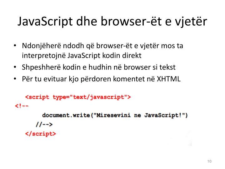 JavaScript dhe browser-ët e vjetër