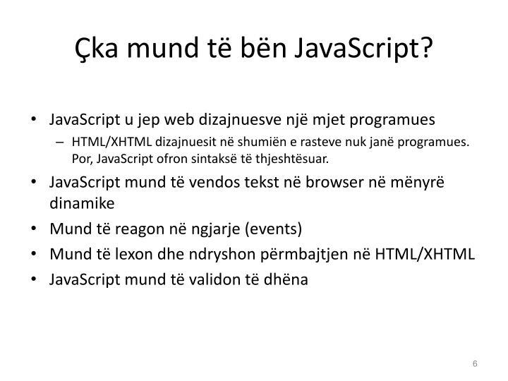 Çka mund të bën JavaScript?