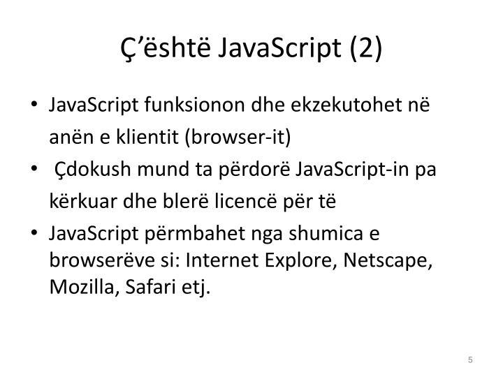 Ç'është JavaScript (2)