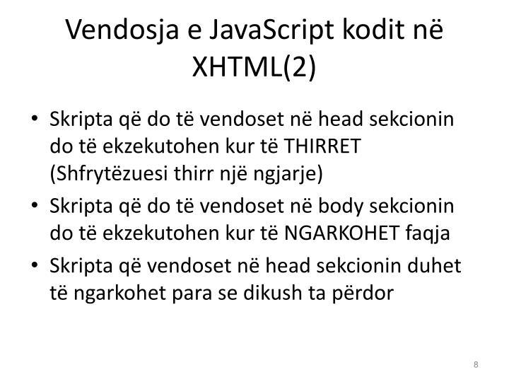 Vendosja e JavaScript kodit në XHTML(2)