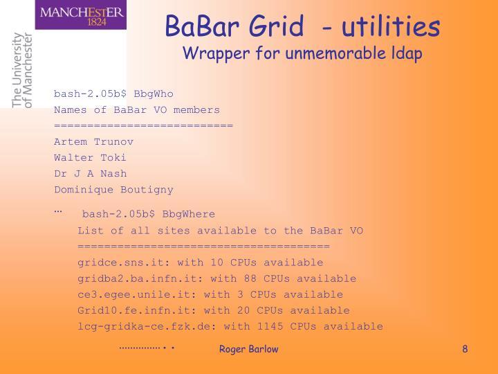 BaBar Grid  - utilities