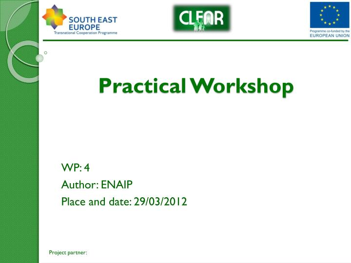 Practical workshop