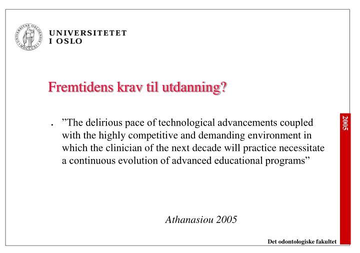 Fremtidens krav til utdanning?