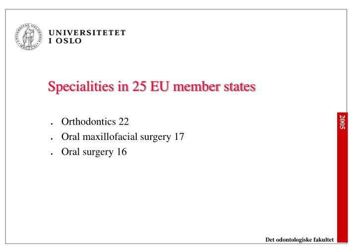 Specialities in 25 EU member states