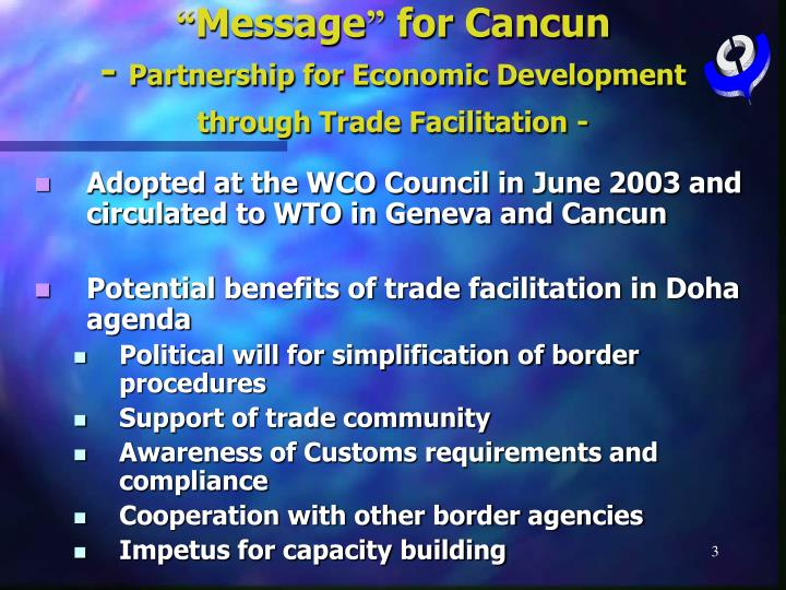 Message for cancun partnership for economic development through trade facilitation