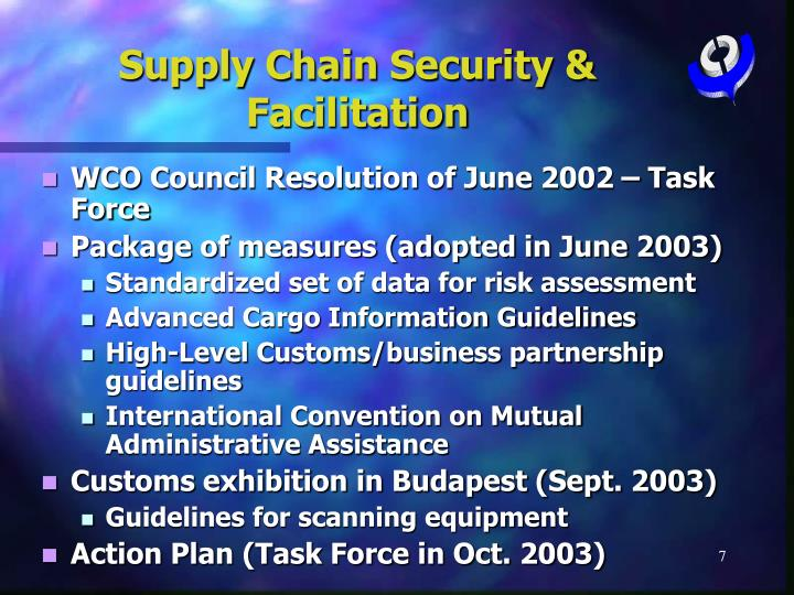 Supply Chain Security & Facilitation