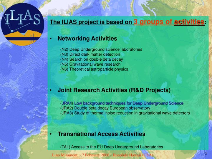 The ILIAS project is based on