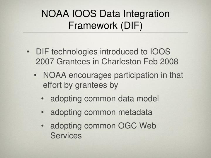 NOAA IOOS Data Integration Framework (DIF)