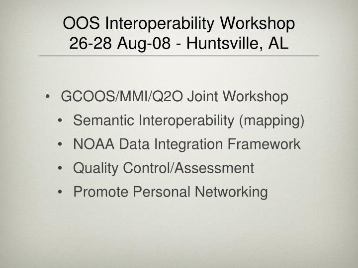 OOS Interoperability Workshop