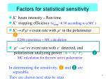 factors for statistical sensitivity