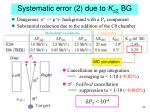 systematic error 2 due to k p 2 bg