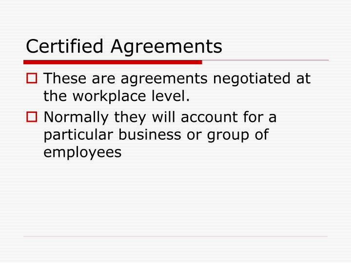 Certified Agreements