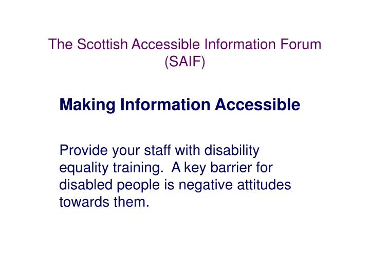 The Scottish Accessible Information Forum