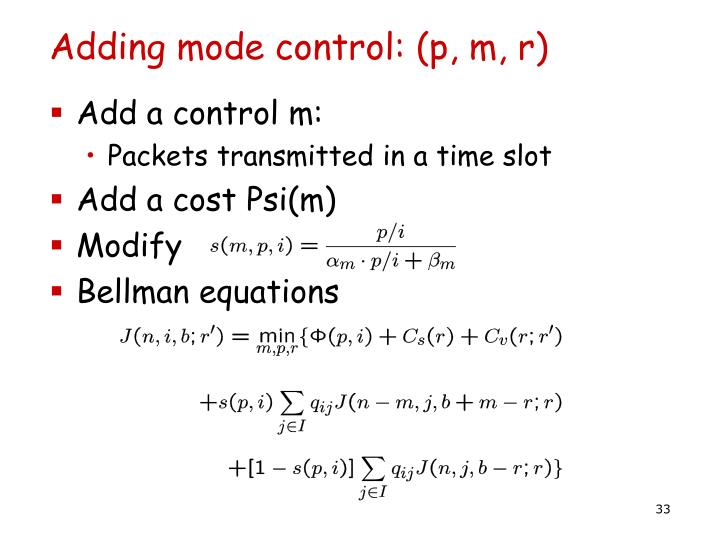 Adding mode control: (p, m, r)