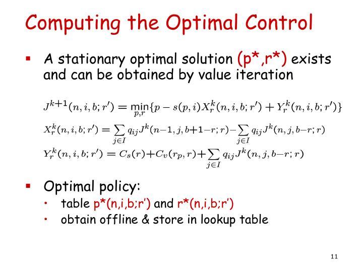 Computing the Optimal Control