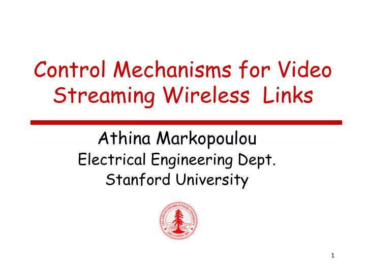 Control mechanisms for video streaming wireless links