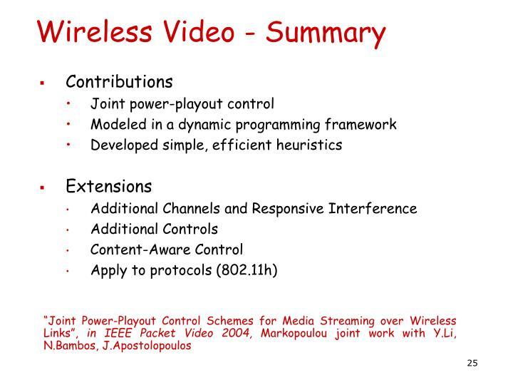 Wireless Video - Summary