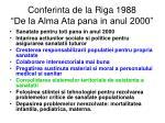 conferinta de la riga 1988 de la alma ata pana in anul 2000