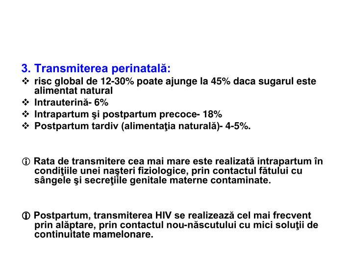 3. Transmiterea perinatală: