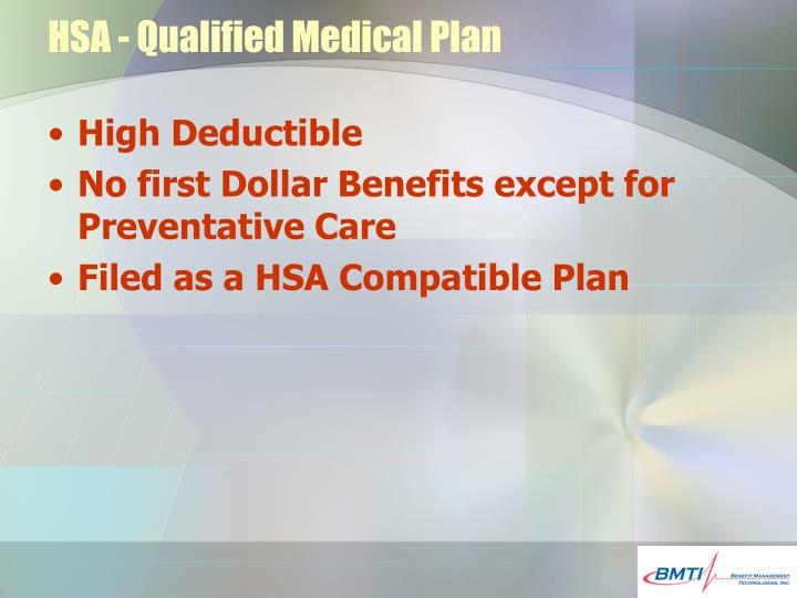 HSA - Qualified Medical Plan