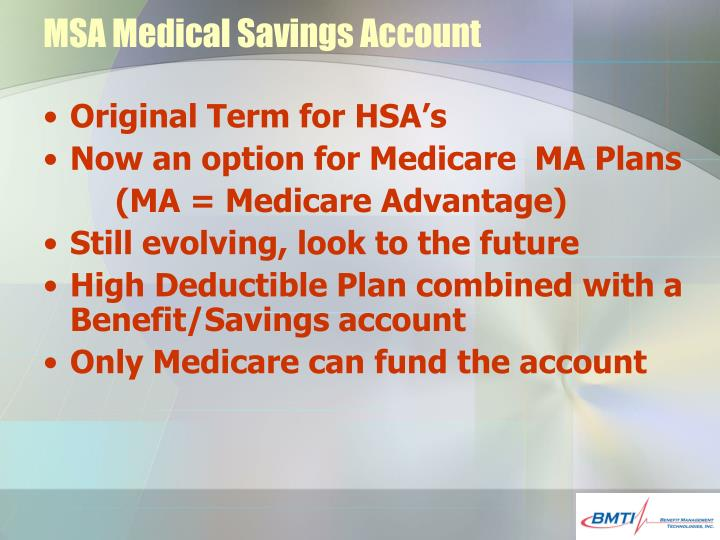 MSA Medical Savings Account