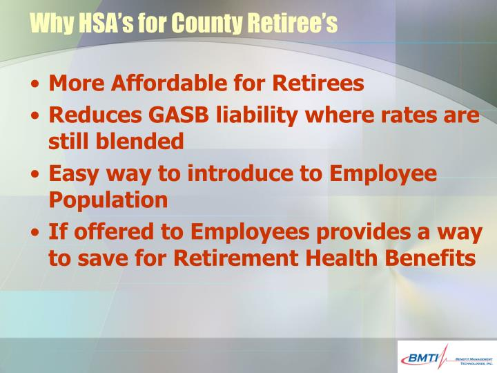Why HSA's for County Retiree's