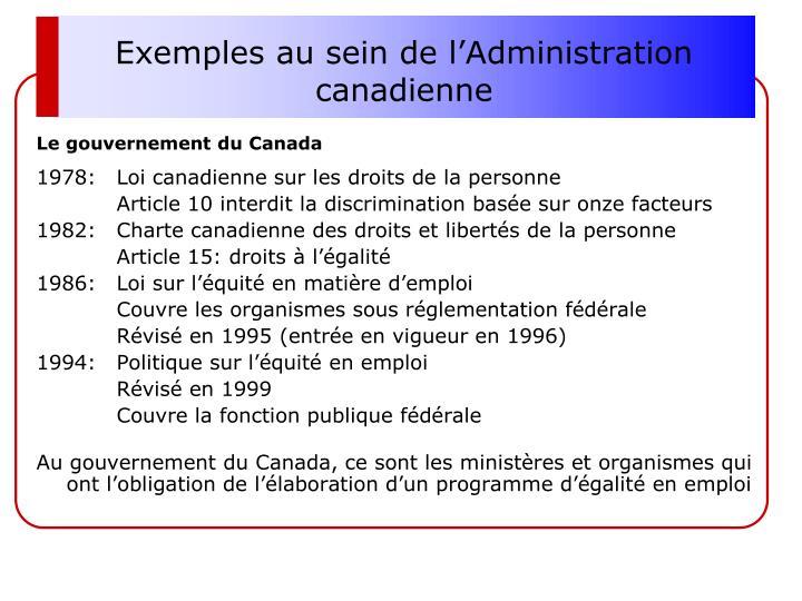 Exemples au sein de l'Administration canadienne