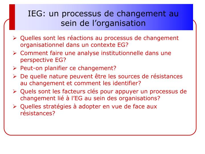 IEG: un processus de changement au sein de l'organisation
