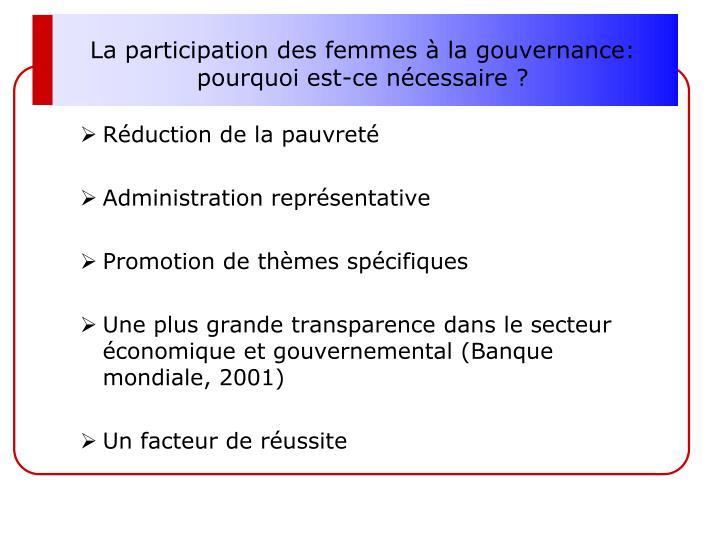 La participation des femmes à la gouvernance: pourquoi est-ce nécessaire?