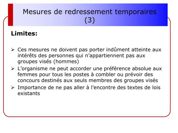 Mesures de redressement temporaires (3)