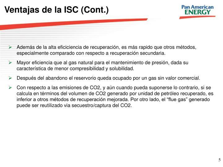 Ventajas de la ISC (Cont.)