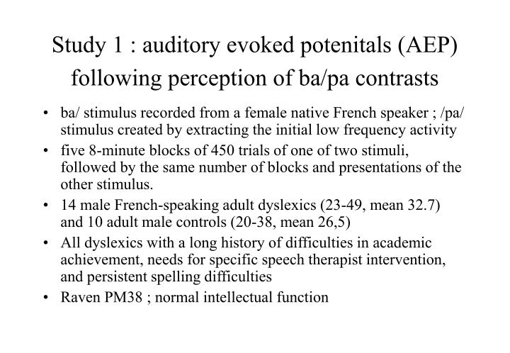 Study 1 : auditory evoked potenitals (AEP) following perception of ba/pa contrasts