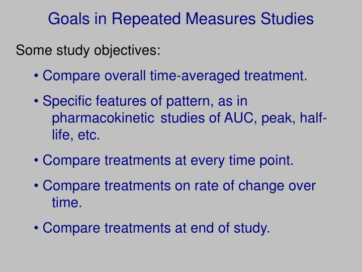 Goals in Repeated Measures Studies