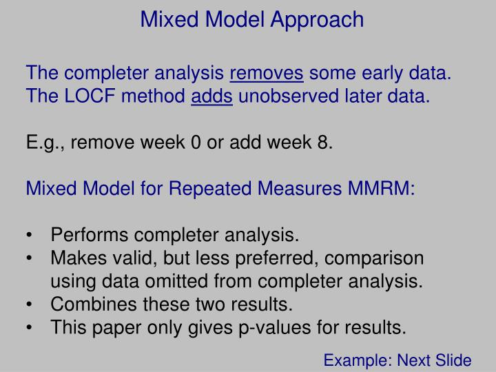 Mixed Model Approach
