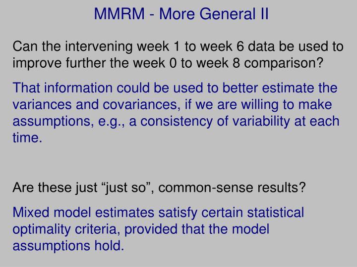 MMRM - More General II