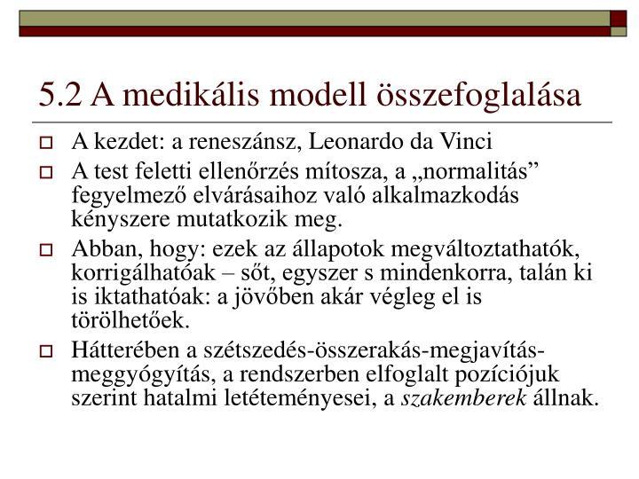 5.2 A medikális modell összefoglalása