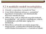 5 2 a medik lis modell sszefoglal sa