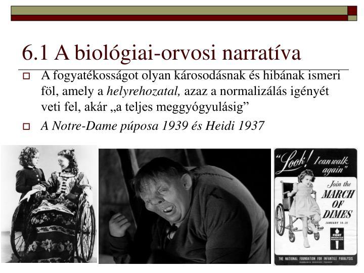 6.1 A biológiai-orvosi narratíva