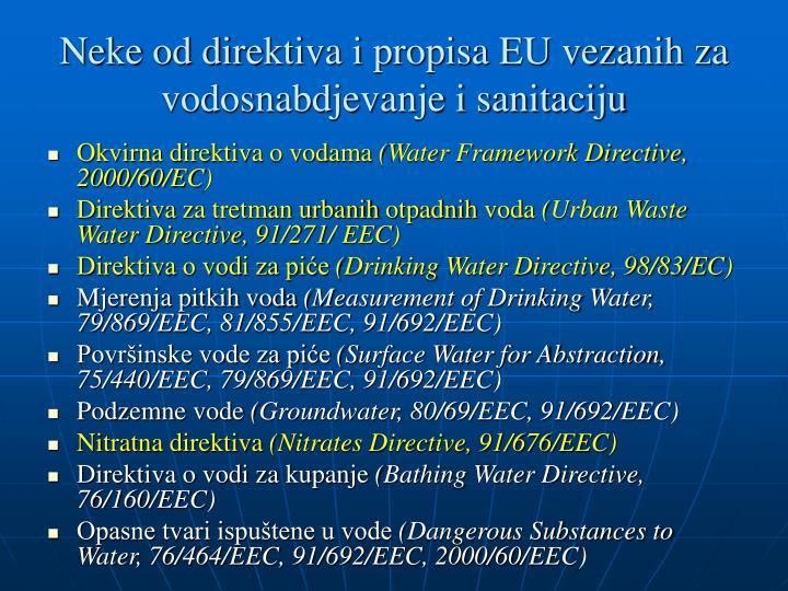 Neke od direktiva i propisa EU vezanih za vodosnabdjevanje i sanitaciju