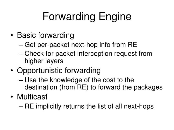 Forwarding Engine