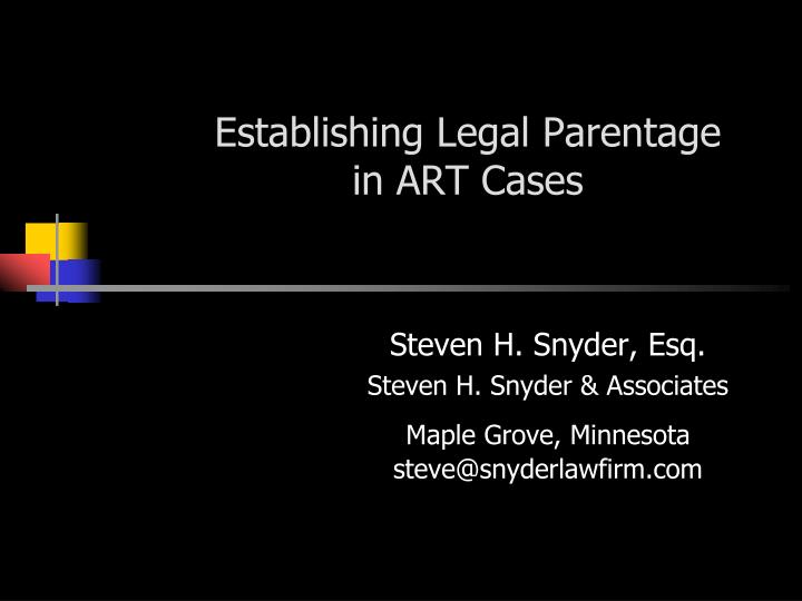 Establishing legal parentage in art cases
