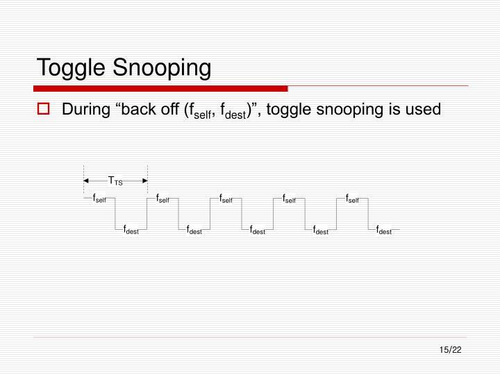Toggle Snooping
