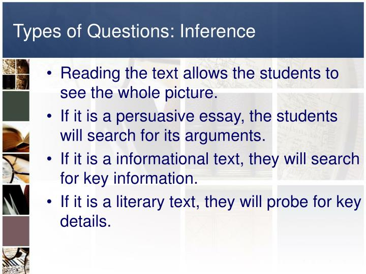 Types of Questions: Inference