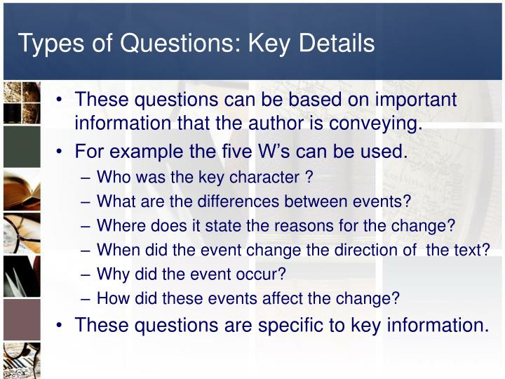 Types of Questions: Key Details